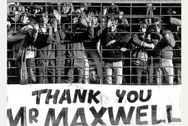people forget that around this time the DCFC fans loved the Maxwell family. How things changed.